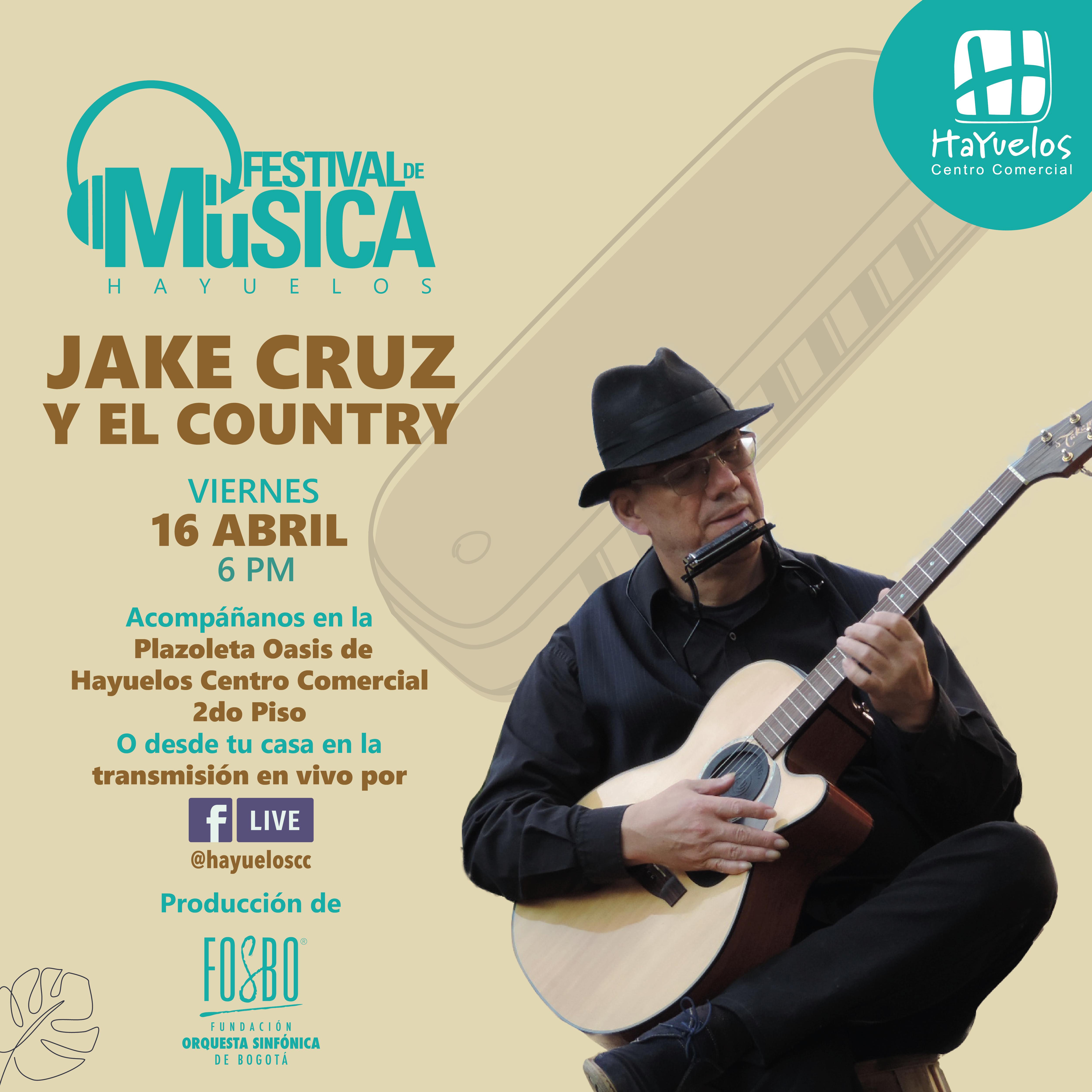 Jake Cruz Country Festival de Música Hayuelos