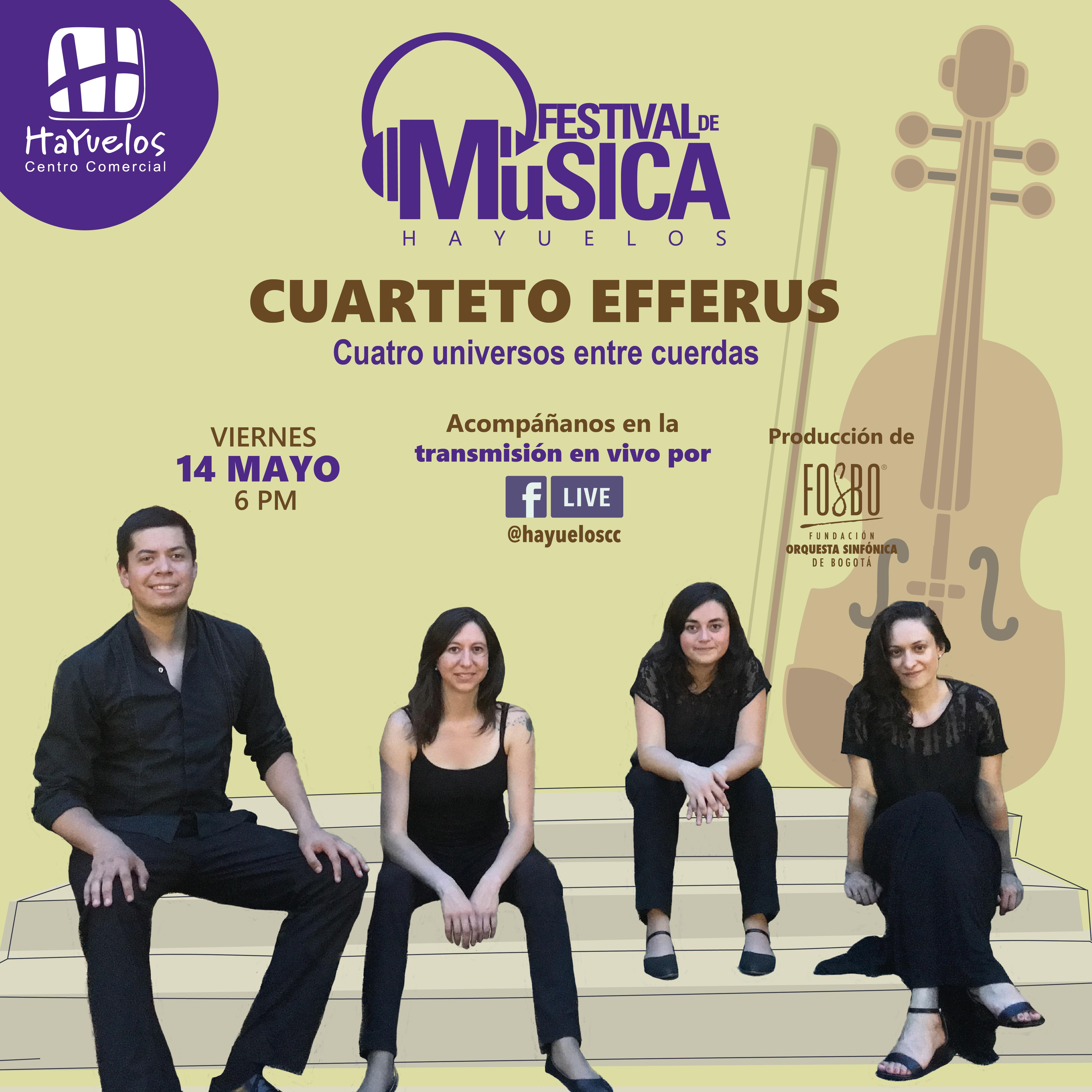 Cuarteto Efferus Festival de Música Hayuelos Fosbo