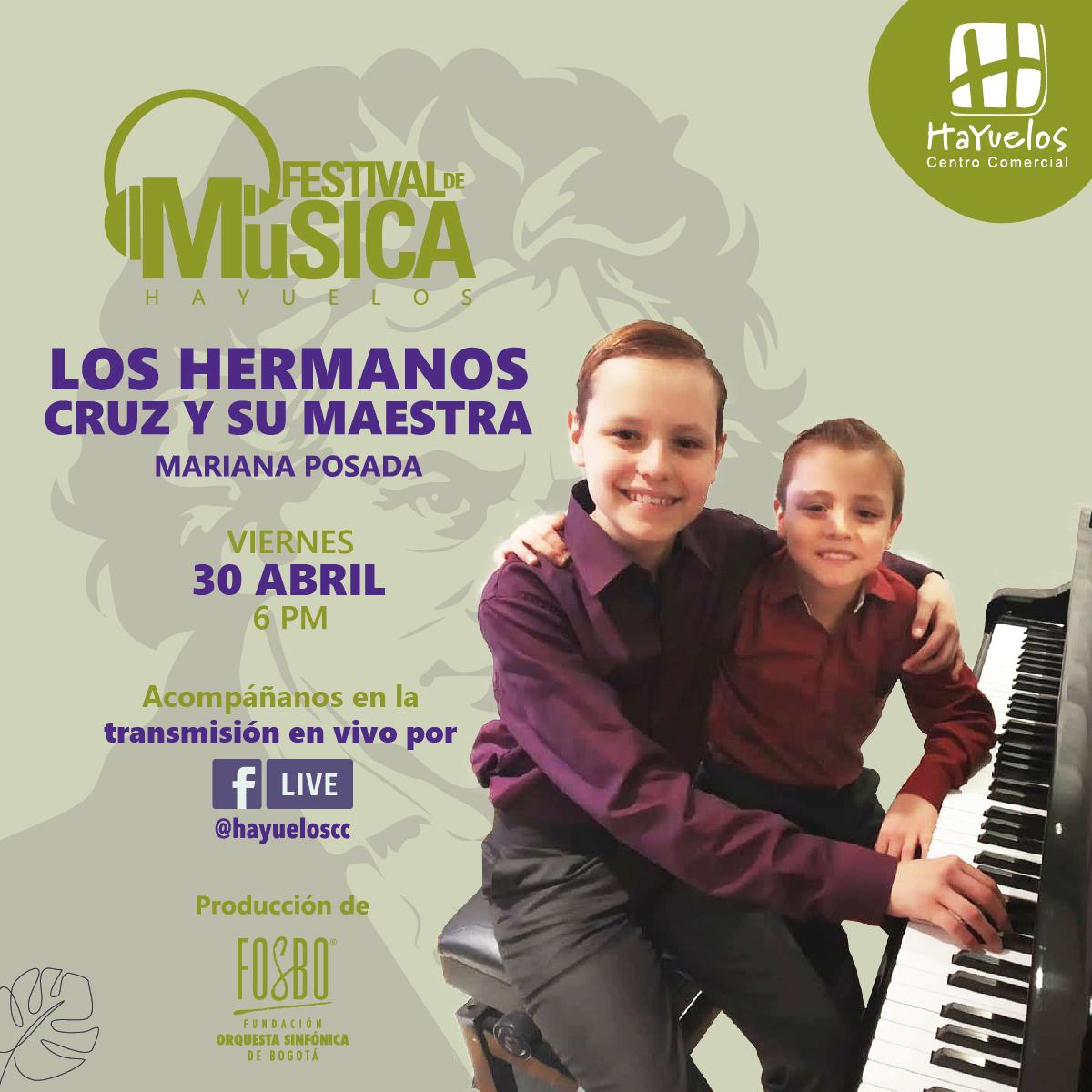 Hermanos Cruz, Mariana Posada Festival de Música Hayuelos Fosbo