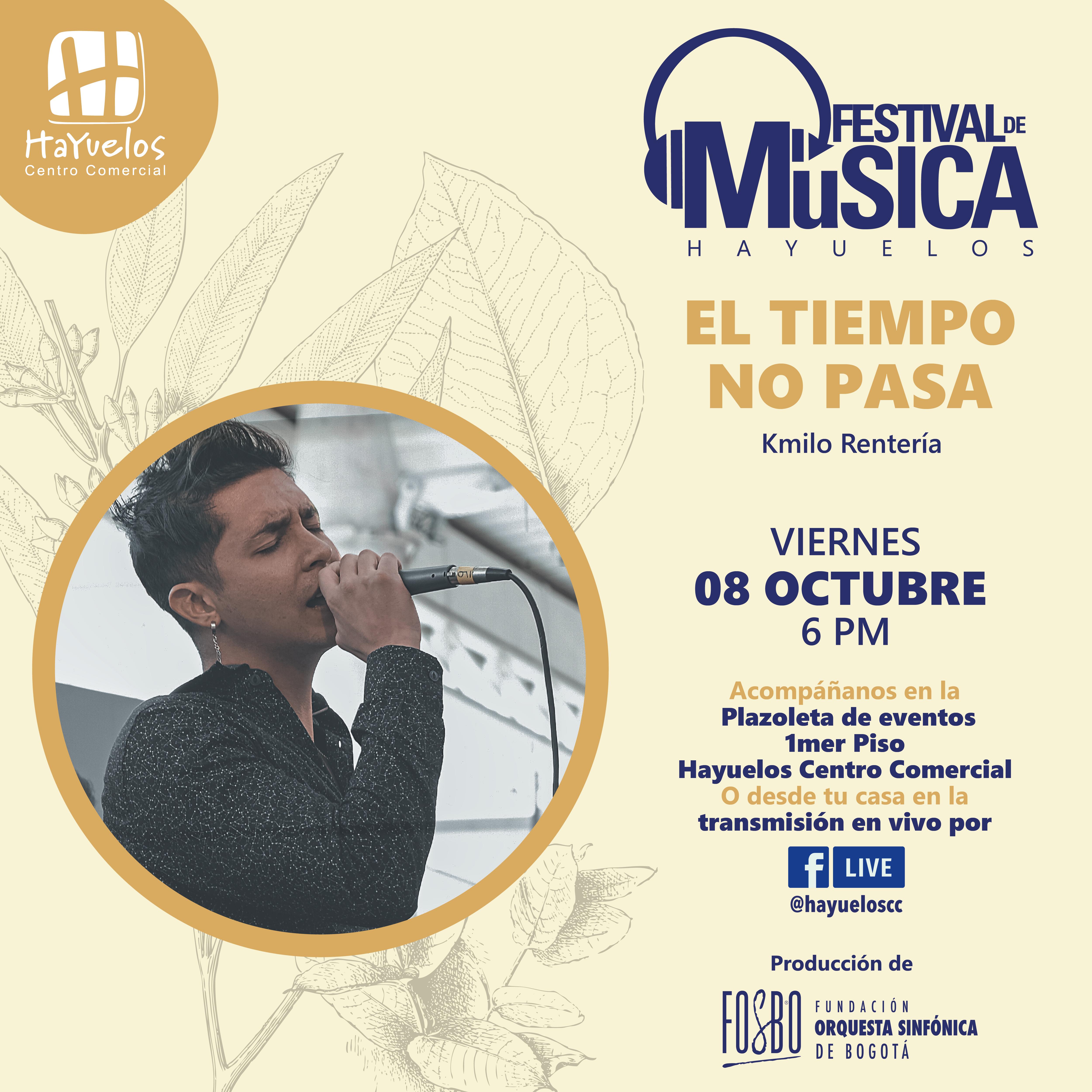 Kamilo Festival de música Hayuelos y Fosbo
